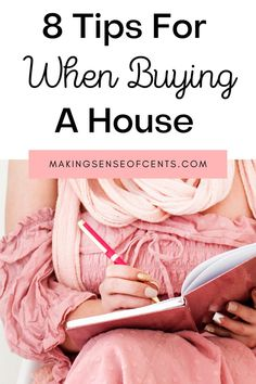 8 Tips For When Buying a House - Making Sense Of Cents Investing For Retirement, Investing Money, Real Estate Investing, Make Money Fast, Make Money Online, Money Tips, Money Saving Tips, Getting Into Real Estate, Dividend Investing