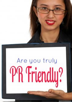 PR Friendly? What a Public Relations or Marketing Person Needs to See on Your Blog