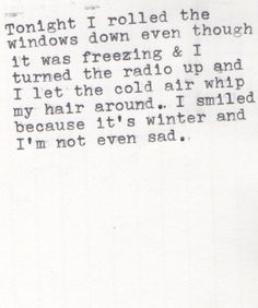 I smiled because it's winter and I'm not even sad @Noelle Olmstead for some reason, I love this. it's the little things.