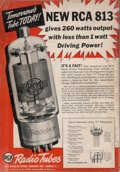 """RCA 813 ad from the November 1938 issue of """"Radio""""  Yeah radios with tubes."""