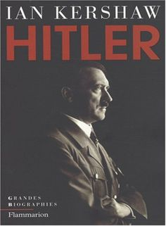 Hitler - Ian Kershaw Books To Read, My Books, Writings, Reading, Movies, Movie Posters, Culture, Fictional Characters, Libros