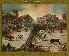 Bullfight - Francisco Goya