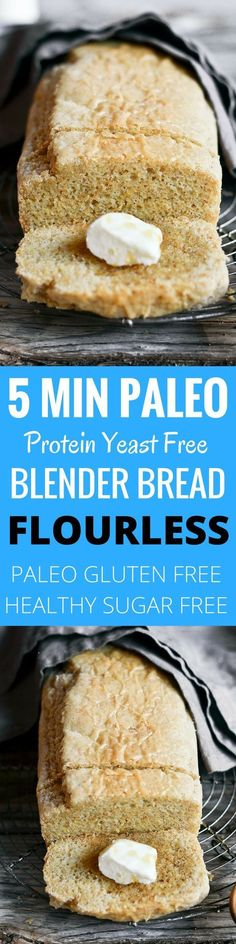 Mind blowing 5 min PALEO blender bread! Soft, NO yeast! Tastes like real homemade bread. Best gluten free bread recipe.