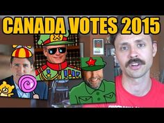 Canada's 2015 Election Explained: What You Need to Know