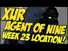 Xur Agent of Nine! Week 23 Location, Items and Recommendations!