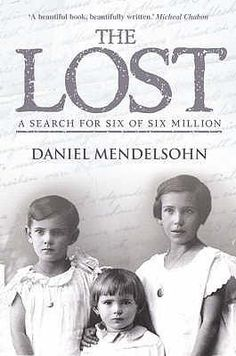 Daniel Mendelsohn grew up in a family haunted by the disappearance of six relatives during the Holocaust. Decades later, spurred by the discovery of a cache of desperate letters written to his grandfather in 1939, Mendelsohn embarked on a hunt for the remaining eyewitnesses to his relatives' fate.