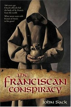 John Sack, a noted literary critic, has created a stand alone novel based on a little known event in 13th Century Italy.The Franciscan Conspiracy is based on an actual event, the kidnapping and hiding of the remains of Saint Francis of Assisi at the instigation of the head of the Franciscan Order. The burial site was not discovered for 600 years. What Church-threatening secret were they hiding? The popes and leaders of the Franciscan Order were all based on real people.