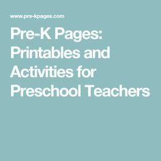 Pre-K Pages: Printables and Activities for Preschool Teachers