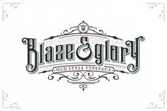 Blaze & Glory Typeface - That classic, elegant, and clean feel. Only $15!