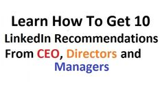 Learn How to get 10 @Linkedin Recommendations from CEO, Directors and Managers https://www.fiverr.com/zacky29/give-10-linkedin-recommendations