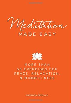 Learn more about the book, Book Review: Meditation Made Easy