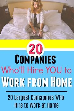 If you need to work from home, these 20 companies regularly hire work at home employees. Here are the links to check each employer's work from home positions. #sahm #workfromhome #workathome #remoteworker.