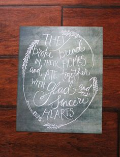 They broke bread in their homes and ate together with glad and sincere hearts Acts 2:46 8x10 PRINT by PetraDesign on Etsy