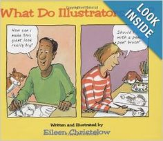 What Do Illustrators Do? by Eileen Christelow ATOS Book Level: 3.7 AR Points: .5