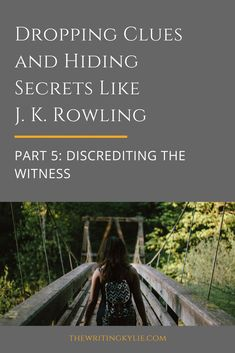 Dropping Clues and Hiding Secrets Like J. Rowling, Part Discrediting the Witness Dropping Clues and Hiding Secrets Like J. Rowling, Part Discrediting the Witness Writer Tips, Book Writing Tips, Writing Words, Fiction Writing, Writing Quotes, Writing Help, Writing Skills, Writing Prompts, Writing Comics