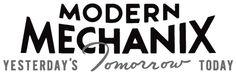 Modern Mechanix | Yesterday's tomorrow, today. #oldschool #ads