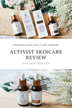 Customized eco-luxe serums with Activist Skincare // Geeky Posh