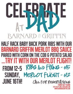Celebrate Father's Day at Barnard Griffin Winery, Richland, WA  from Noon until 5pm