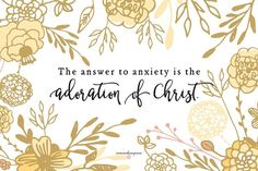 What is the answer to anxiety?