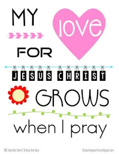 LDS Sharing Time Ideas for September 2015 Week 3 :My love for Jesus Christ grows when I pray.2015 Sharing Time Outline Theme:
