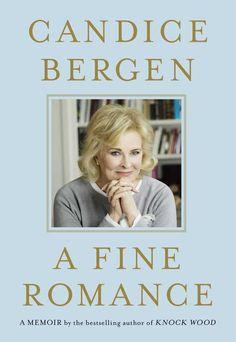A Fine Romance: Memoir by Candice Bergen   Mother's Day gifts under $25