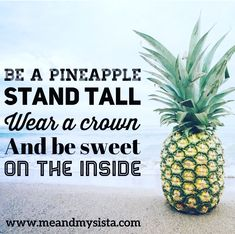 Stand tall, wear a crown Stand Tall, Pineapple, Crown, Inspirational, How To Wear, Corona, Pine Apple, Crowns, Crown Royal Bags