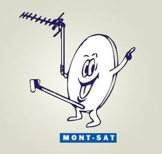 Mont-Sat - That's one happy sattelite dish. What does he have to be so happy about? Oh . . . I guess we would be happy too. --  Hilarious Logo Fails
