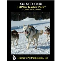 LitPlan Teacher Pack For Call of the Wild--Complete unit of study; open and teach. Includes study questions, vocabulary, daily lessons with assignments & activities, unit tests, writing assignments, review materials...everything you need.