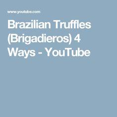 Brazilian Truffles (Brigadieros) 4 Ways - YouTube
