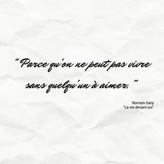 Il ne me reste plus que cela, t'aimer. Romain Gary, Jolie Phrase, Quote Citation, Some Words, Like Me, Quotations, Texts, Tattoo Quotes, Meant To Be