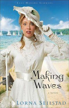 Making Waves (Lake Manawa Summers Series #1)  OMG!! I LUV this book!