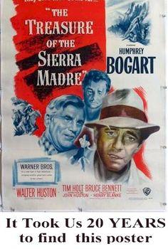 Image from http://www.autographsmovieposters.com/Bogart_Sierra_Madre_1sht_advertise2.jpg.