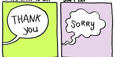Cartoonist Shows Why You Should Say 'Thank You' Instead of 'Sorry'