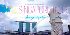 Got a long transit at Changi Aiport, Singapore? Read about how you can sign up for the Free Singapore Tour of Heritage Tour daily and City Tour at night!