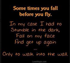sometimes you fall funny quotes quote lol funny quote funny quotes humor