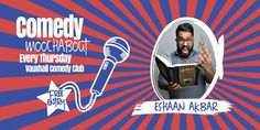 Comedy Mooch About is comedy night brought to you by comedian Mouch & and his mini sausage dog Zola This evenings headliner will be the formidable Eshaan Akbar Best Comedy Shows, Comedy Nights, Theatre Shows, London United Kingdom, Comedians, Acting, Movie Posters, Film Poster, Billboard