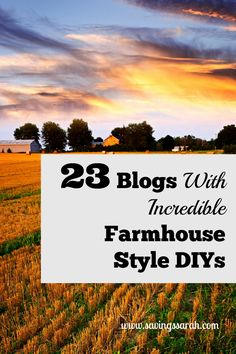 It is so easy to fall in love with farmhouse style decor. Get the look at affordable prices with these Fantastic Farmhouse DIYs from 23 awesome blogs.