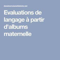 Evaluations de langage à partir d'albums maternelle