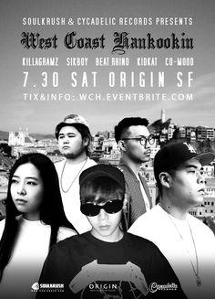 7/30 SAT(토) @ Origin SF — #Killagramz(#킬라그램) + #Sikboy(#씩보이) + #Kidkat + #BeatRhino + #CoMood — Tickets & info: www.wch.eventbrite.com VIP 1-669-238-1801 카카오 SOULKRUSH — #soulkrush #cycadelicrecords #tour #sanfrancisco #sf #ktown #korean #westcoasthankookin #wch #comptonkirk #compton #rappers #party #nightlife #live #perform #소크 #소울크러쉬 #샌프란시스코 #한인