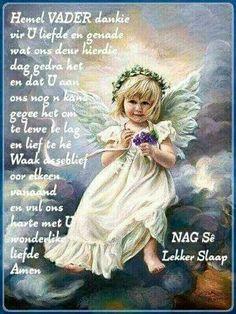 Good Night Prayer, Good Morning Good Night, Good Night Quotes, Good Evening Wishes, Evening Greetings, Goeie Nag, Goeie More, Afrikaans Quotes, Bible Prayers