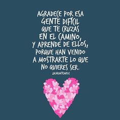 Agradecida Some Quotes, Words Quotes, Sayings, Motivational Phrases, Inspirational Quotes, Quotes En Espanol, Life Poster, More Than Words, Spanish Quotes