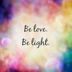 Be love, show love in all your encounters, be light, spread knowledge and kindness. Great Quotes, Quotes To Live By, Me Quotes, Motivational Quotes, Inspirational Quotes, Reiki Quotes, Be Light, Divine Light, Light Purple