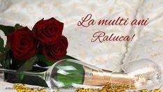 Raluca La multi ani! - Felicitari de la multi ani pentru Raluca - mesajeurarifelicitari.com Nicu, Happy Anniversary, Happy Birthday, Sf, Marcel, Diana, Celebrations, Roses, Happy Brithday