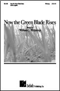 Bill Witherup | Now the Green Blade Riseth