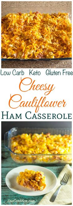 A delicious low carb cheesy cauliflower ham casserole that's perfect for using up leftover ham from the holidays. Gluten free keto dinner recipe.