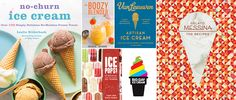 Get ready to spend some quality time with your freezer with six new dessert cookbooks that will keep you cool all summer long.