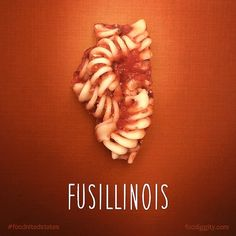 ILLINOIS – Fusillinois. Artist Reimagines All 50 States As Food Puns http://justsomething.co/artist-reimagines-50-states-food-puns-tunassee-best-ever/ The complete gallery is on Facebook https://www.facebook.com/foodiggity/photos/a.10152566749216753.1073741843.136496826752/10153673596101753/?type=3&theater By Chris Durso of Foodiggity.