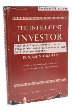"""The intelligent investor is a realist who sells to optimists and buys from pessimists."" ― Benjamin Graham  The Intelligent Investor by Benjamin Graham  www.RareBooksFirst.com  Rare Books from 1st Editions and Antiquarian Books  Like us at www.FaceBook.com/1stEditions  #RareBooksFirst   #RareBooks   #Quotes   #BenjaminGraham   #StockMarket  #BookCollecting"