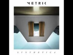 """Buy Metric's new album """"Synthetica"""" on June 12th 2012. Support Canadian indie artists!"""