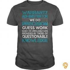 Awesome Tee For Warranty Administrator Tee T-shirt T shirts